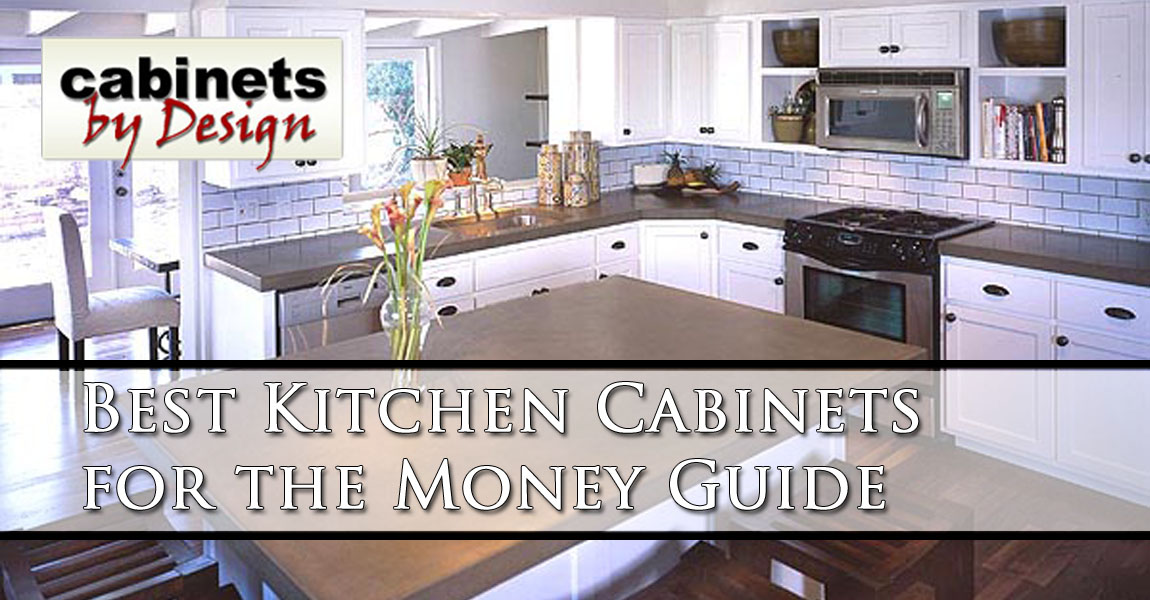 best kitchen cabinets for the money guide cabinets by design
